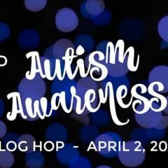 World Autism Awareness Day Blog Hop