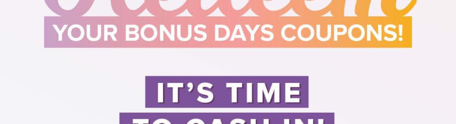 Bonus Days Redemption